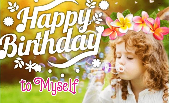 Happy Birthday to Myself