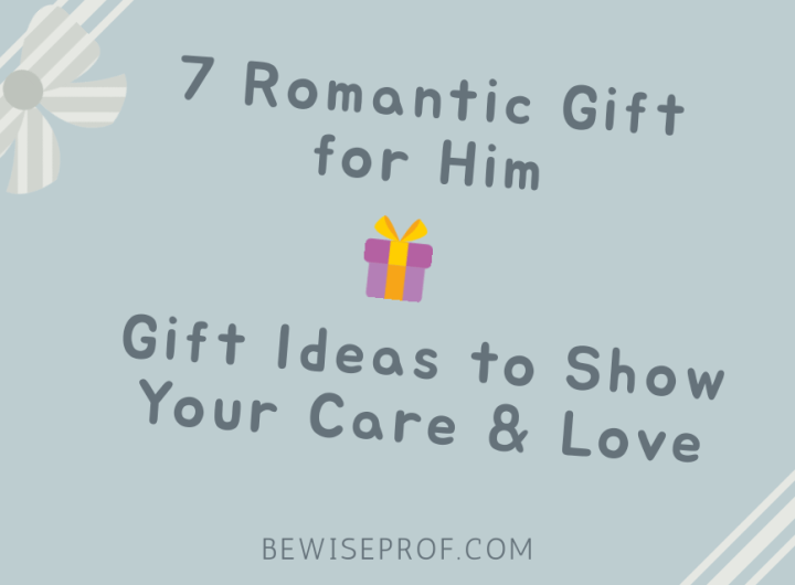 7 Romantic Gift for Him