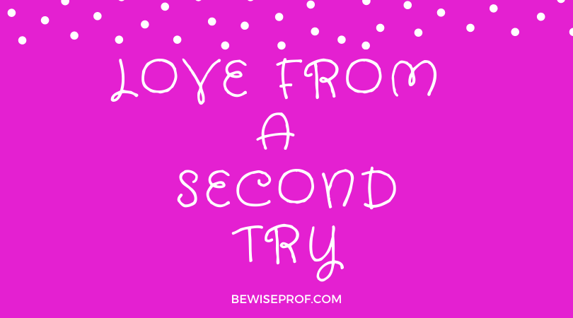 Love from a second try