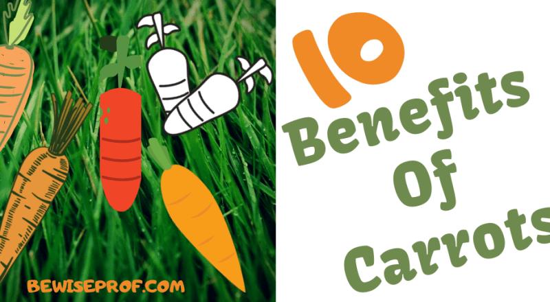 10 Benefits Of Carrots