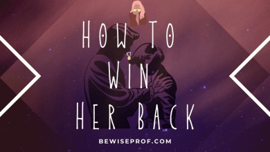 Photo of How To Win Her Back