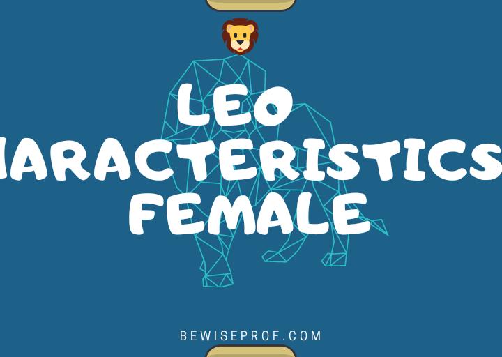 LEO CHARACTERISTICS FEMALE