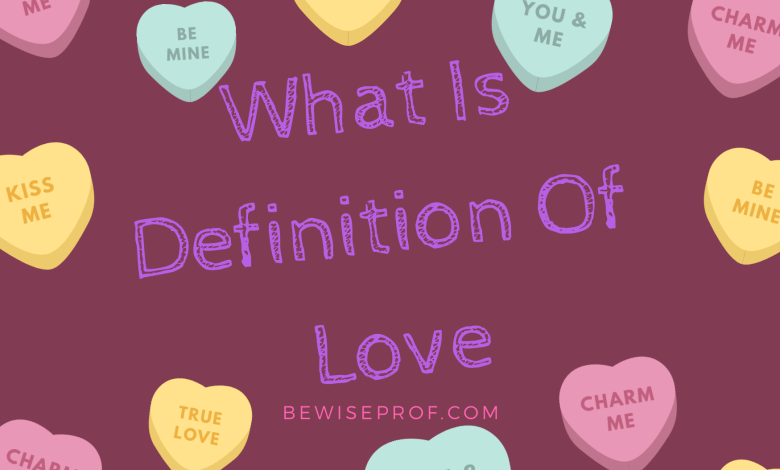 What Is Definition Of Love
