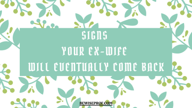 Photo of Signs Your Ex-Wife Will Eventually Come Back