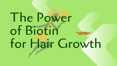 Photo of The Power of Biotin for Hair Growth
