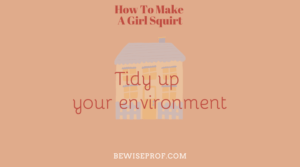 Tidy up your environment