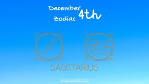 December 4th Zodiac is known to be Sagittarius