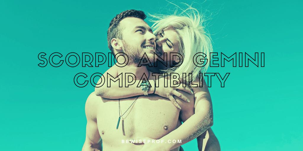 Scorpio and Gemini compatibility