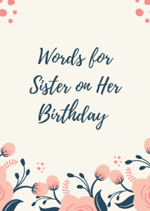Words for sister on her birthday