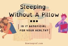 Photo of Sleeping Without a Pillow: Is it Beneficial for Your Health?