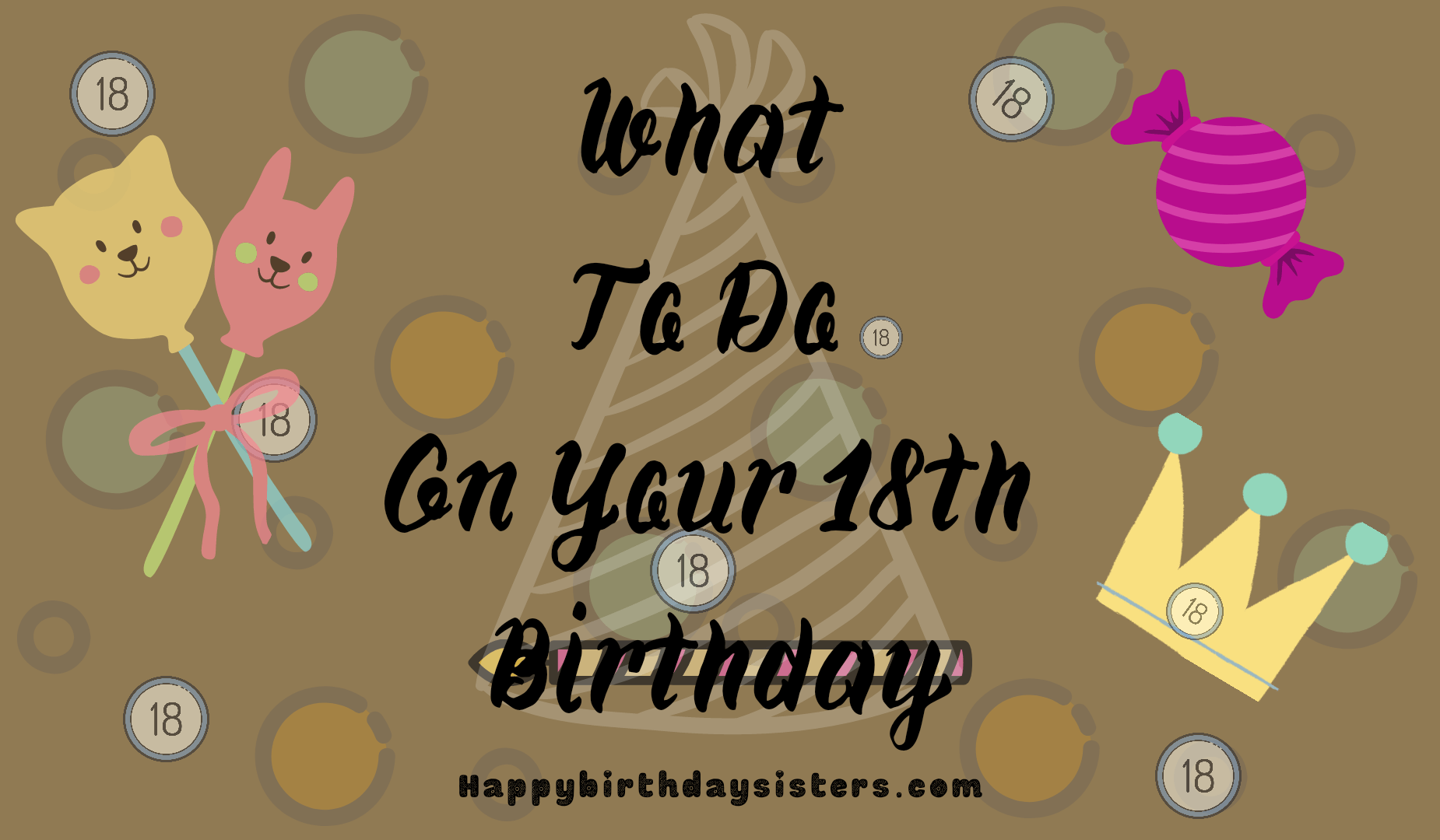 What To Do On Your 18th Birthday