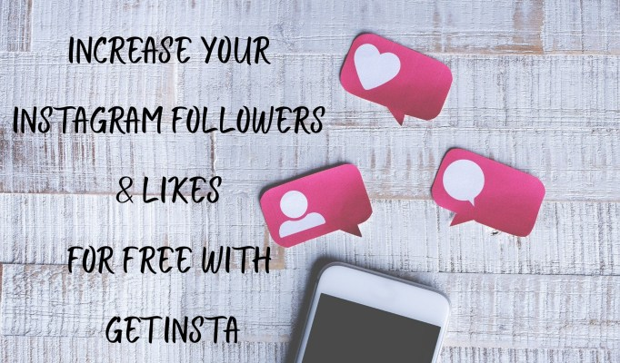 Increase your Instagram Followers And Likes For Free With GetInsta