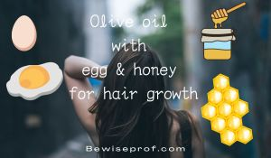 Olive oil with egg and honey for hair growth