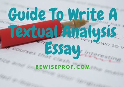 Guide To Write A Textual Analysis Essay