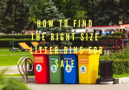How to Find the Right Size Litter Bins for Sale