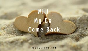 Will My Ex Come Back