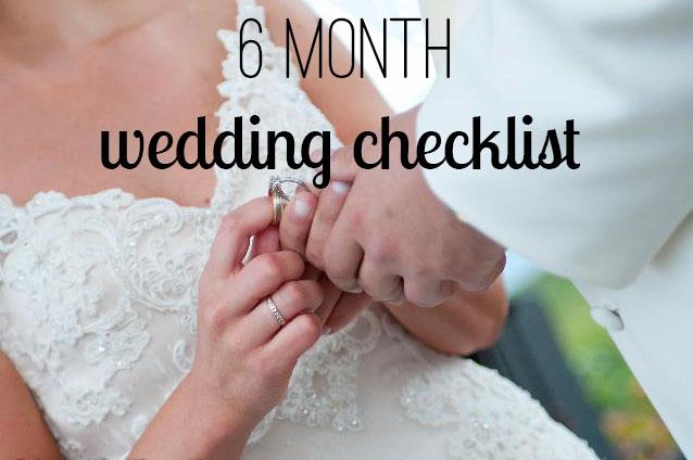 6 Month Wedding Planning Checklist  BexBernard
