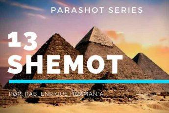 13. SHEMOT | NOMBRES