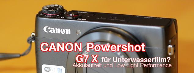Was taugt die neue Canon Powershot G7 X für Unterwasserfilm?