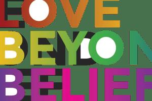 Love Beyond Belief