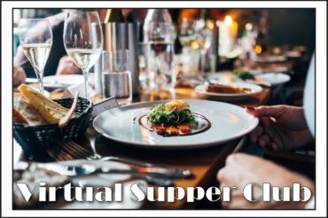 Join & Enjoy the All Souls Virtual Supper Club