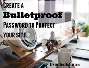 bulletproof password