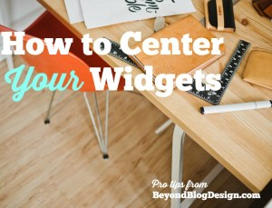 how to center a widget