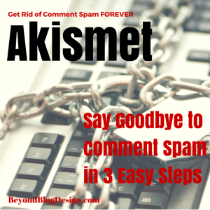 3 Easy Steps to Setup Akismet and Eliminate Comment Spam