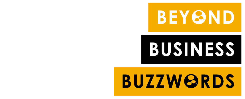 Beyond Business Buzzwords | Innovation in Business