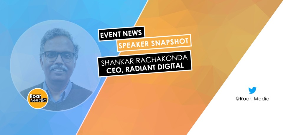 Shankar Rachakonda, CEO of Radiant Digital