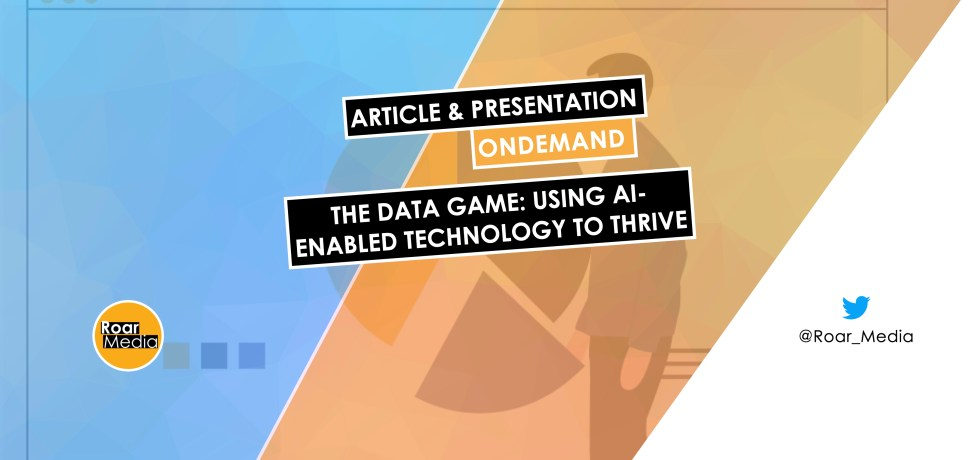 The Data Game: Using AI-Enabled Technology to Thrive