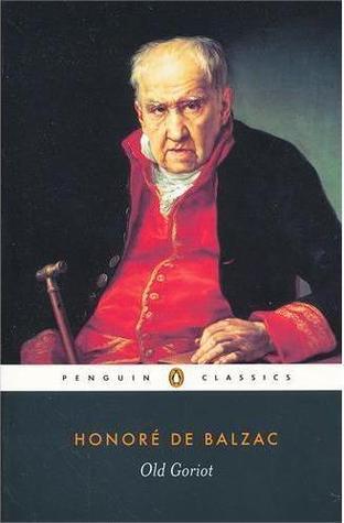 Honoré De Balzac Le Père Goriot : honoré, balzac, père, goriot, Père, Goriot, Honoré, Balzac, (1835), Beyond