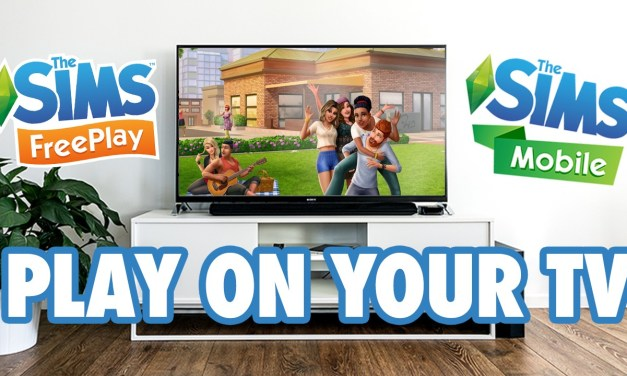 Learn How to Play The Sims Mobile & FreePlay on your TV