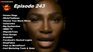Beyond Social Media - Serena Williams Sings - Episode 243