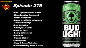 Beyond Social Media - Bud Light Inebriates Aliens - Episode 276