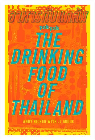 coverpage of Pok Pok The Drinking Food of Thailand cookbook