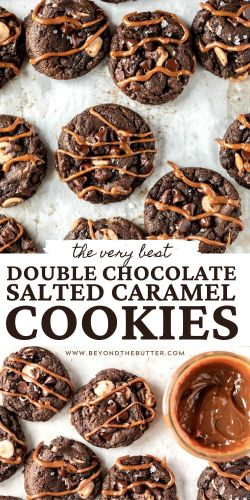 Pinterest images of double chocolate salted caramel cookies from BeyondtheButter.com | All Images © Beyond the Butter®