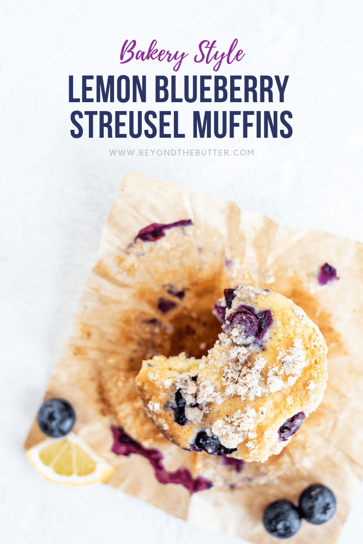 Lemon Blueberry Streusel Muffins | Pinterest Cover of Lemon Blueberry Streusel Muffins | Overhead photo of one Leon Blueberry Streusel Muffin that's been unwrapped with a bite taken out of it | Image and Copyright Info: © Beyond the Butter, LLC