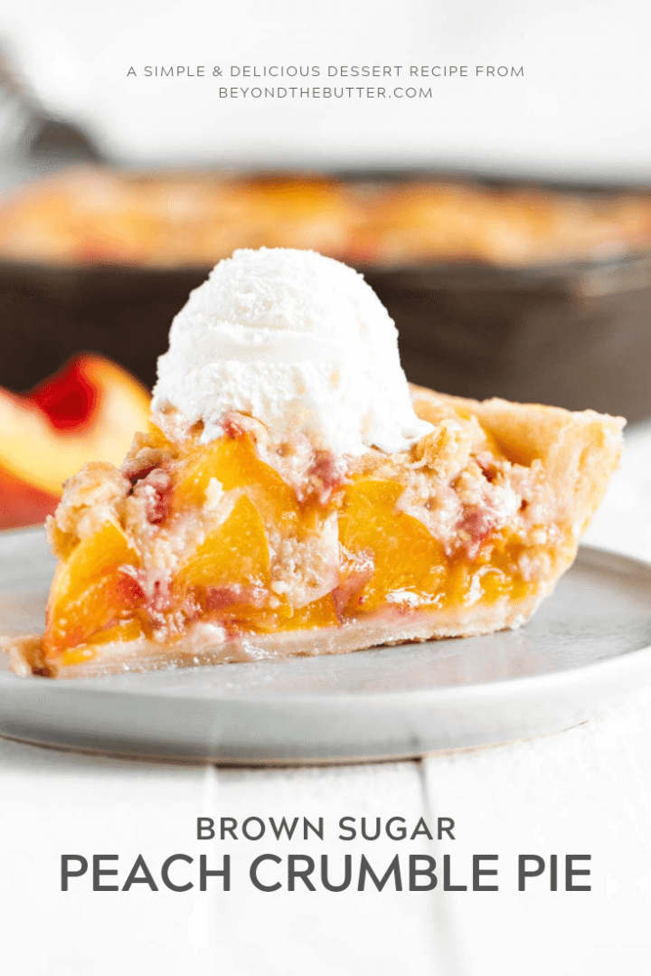 Homemade Brown Sugar Peach Crumble Pie Recipe | All Images © Beyond the Butter, LLC