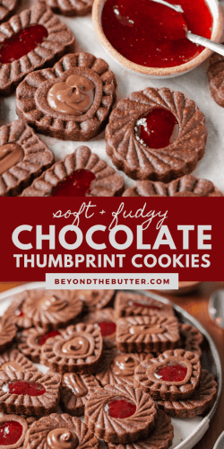 Pinterest images of homemade chocolate thumbprint cookies from Beyond the Butter® | All Images © Beyond the Butter®