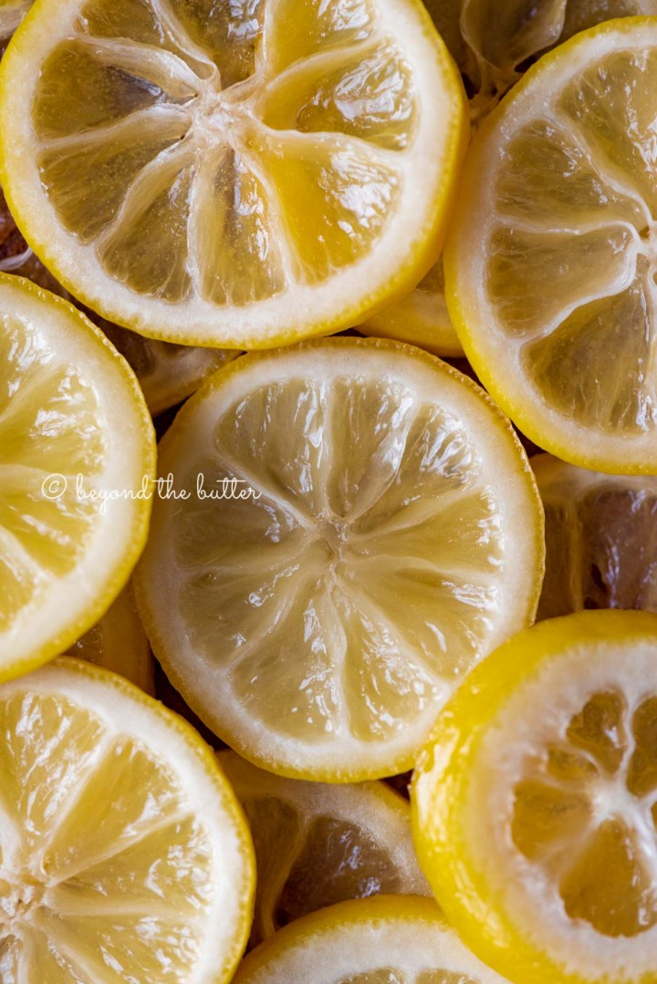 Close up of candied lemon slices | All Images © Beyond the Butter®