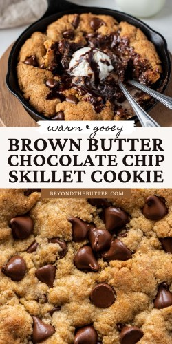 Pinterest images of brown butter chocolate chip skillet cookie from BeyondtheButter.com | All Images © Beyond the Butter®