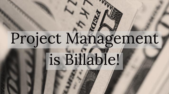 project management is billable