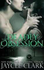 Clark deadly obsession high res-300x