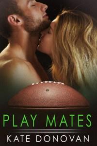 """Play Mates"" Kate Donovan"