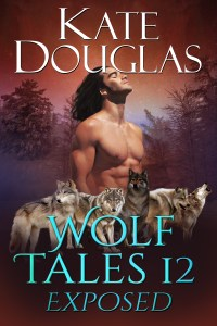 """Wolf Tales 12: Exposed"" Kate Douglas"