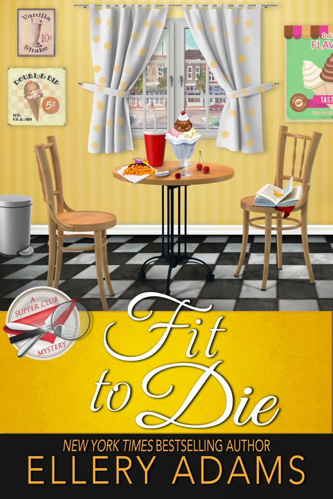 """Fit to Die"" Ellery Adams"