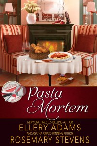"""Pasta Mortem"" Ellery Adams and Rosemary Stevens"
