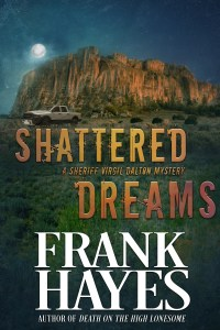 """""""Shattered Dreams"""" Frank Hayes"""