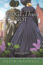 """Judge Thee Not"" Edith Maxwell"